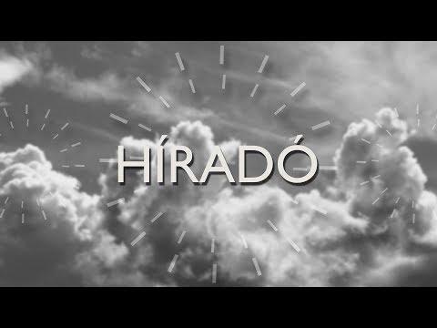 Híradó - 2018-08-08