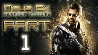 Deus Ex: Mankind Divided - Let
