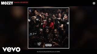 Mozzy - Black Hearted (Official Audio)