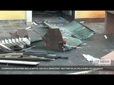 COMMANDO IN AZIONE NELLA NOTTE, SALTA IL BANCOMAT. BOTTINO DA 34 MILA EURO | 02/07/2020