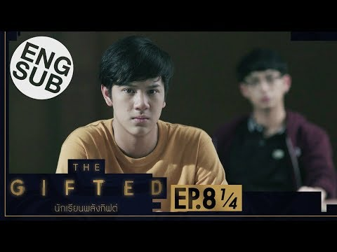 [Eng Sub] THE GIFTED นักเรียนพลังกิฟต์   EP.8 [1/4]