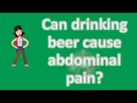 Can drinking beer cause abdominal pain ?   Best Health Channel