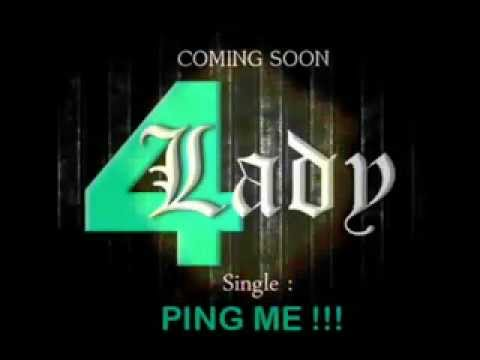 4 LADY - PING ME  (COMING SOON).mp4