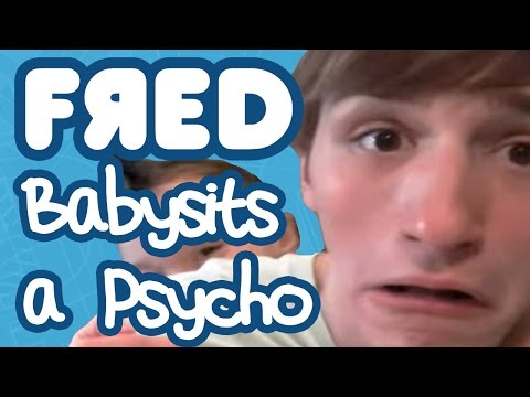 Fred Babysits a Psycho
