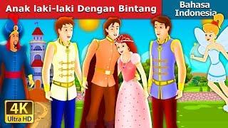 Video Anak laki-laki Dengan Bintang | Dongeng anak | Dongeng Bahasa Indonesia MP3, 3GP, MP4, WEBM, AVI, FLV Maret 2019
