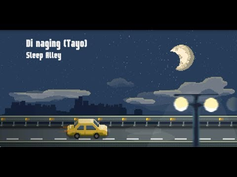 Sleep Alley - Di Naging (Tayo) [Official Lyric Video]