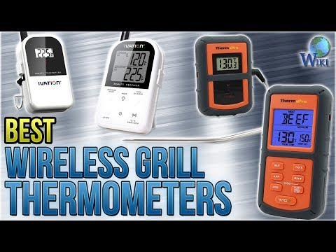 10 Best Wireless Grill Thermometers 2018