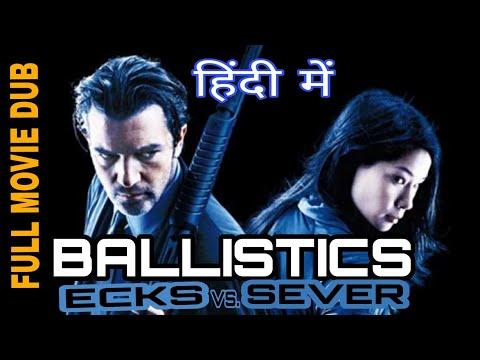 Ballistics ecks vs sever --Action Hollywood Movie Hindi Dubbed