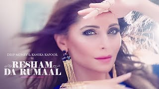 Video Kanika Kapoor Resham Da Rumaal (रेशम दा रुमाल) Video Song | Deep Money | New Song 2017 MP3, 3GP, MP4, WEBM, AVI, FLV Juni 2017