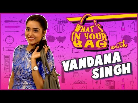 VANDANA SINGH aka Ragini Handbag SECRET REVEALED |