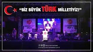 Biz Büyük Türk Milletiyiz!