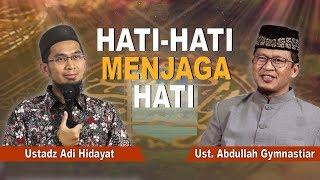 Video KH. Abdullah gymnastiar & Ustadz Adi Hidayat - Hati Hati Menjaga Hati MP3, 3GP, MP4, WEBM, AVI, FLV Mei 2019
