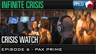 PAX Prime - Ep 6 - MLG Crisis Watch