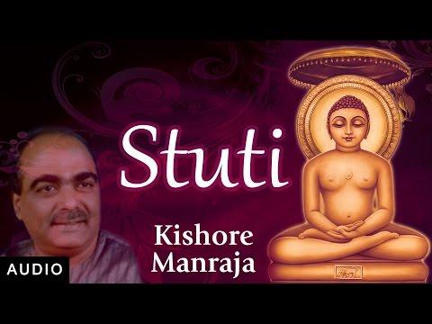 Video Jain Stavan - Stuti | Kishore Manraja | Mahavir Jayanti | Devotional Song | Jai Jinendra download in MP3, 3GP, MP4, WEBM, AVI, FLV January 2017