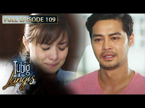 Full Episode 109 | Tubig At Langis