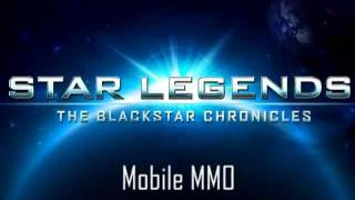 Star Legends: The Blackstar Chronicles