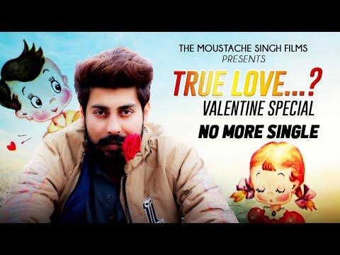 True Love  VALENTINE SPECIAL  SHORT MOVIE 2019  The Moustache Singh Films