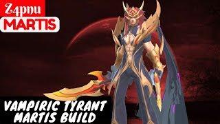 Vampiric Tyrant Martis Build [Z4pnu Martis] | Z4pnu Martis Gameplay And Build #1 Mobile Legends