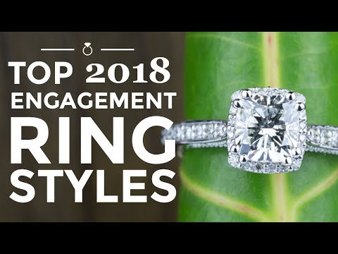 Top Engagement Ring Styles of 2018