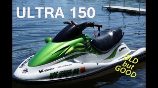 1. kawasaki Ultra 150 - It's Stil Fast