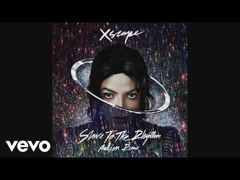 Michael Jackson - Slave to the Rhythm - Audien Remix...