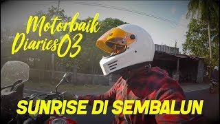 "Video MOTORBAIK DIARIES 2018 #03 - ""SUNRISE DI SEMBALUN"" MP3, 3GP, MP4, WEBM, AVI, FLV November 2018"