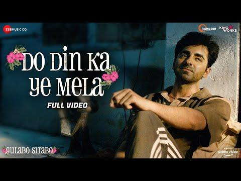 Do Din Ka Ye Mela - Full Video | Gulabo Sitabo | Amitabh Bachchan & Ayushmann Khurrana | Rahul Ram