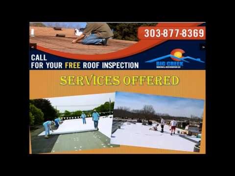 video:Big Creek Roofing & Restoration|Denver Roofer Denver CO|303-877-8369