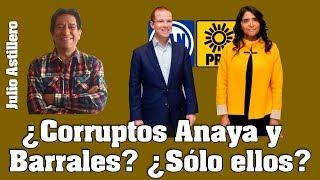 Video Julio Astillero. ¿Corruptos Anaya y Barrales? ¿Sólo ellos? MP3, 3GP, MP4, WEBM, AVI, FLV Oktober 2017