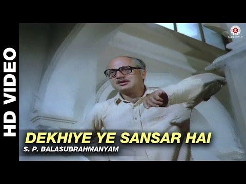 Dekhiye Ye Sansar Hai -  Sansar   S. P. Balasubrahmanyam   Raj Babbar & Rekha