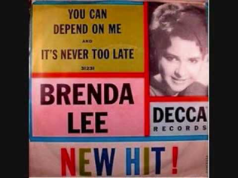 It's Never Too Late (Song) by Brenda Lee