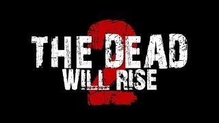 Nonton The Dead Will Rise 2  2012   Hd    Full Movie Film Subtitle Indonesia Streaming Movie Download
