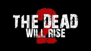 Nonton The Dead Will Rise 2 (2012) [HD] - Full Movie Film Subtitle Indonesia Streaming Movie Download
