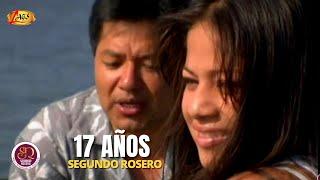 17 años  Segundo Rosero Videoclip Oficial