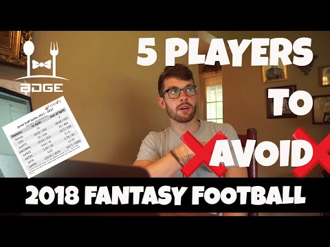 Top 5 Busts & Players to Avoid | 2018 Fantasy Football