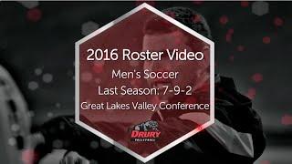 2016 Drury Men's Soccer Roster Video