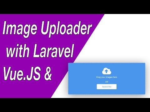 Image Uploader Component with Vue.JS & Laravel - E01 (Setup & CSS)