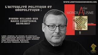 Video Pierre Hillard sur Radio Courtoisie (22/05/2017) : Actualité politique et géopolitique MP3, 3GP, MP4, WEBM, AVI, FLV Mei 2017