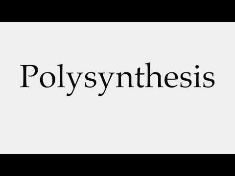 How to Pronounce Polysynthesis