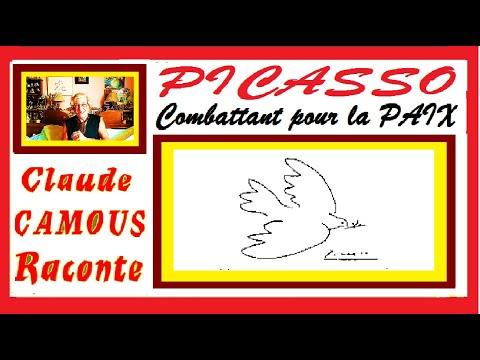 PICASSO Combattant pour la PAIX « Claude Camous Raconte » de Guernica à la Colombe, l'activiste de la Paix