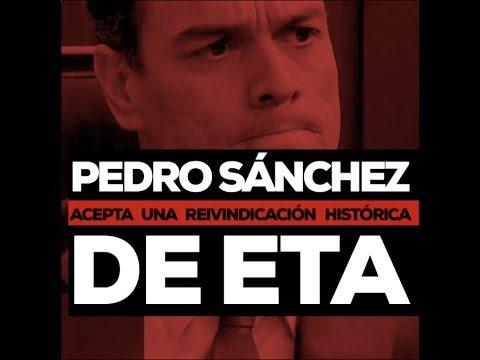 Pedro Sánchez acepta una reivindicación histórica de ETA.