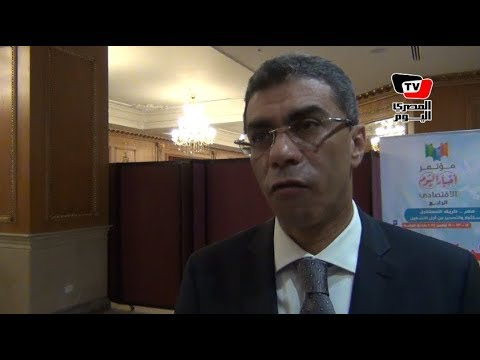 «ياسر رزق»: الهدف الرئيسي من مؤتمر «أخبار اليوم» هو تحسين مستوى معيشة المصريين