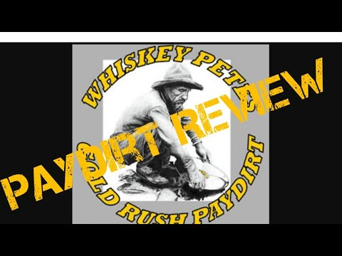 Whiskey Pete's Gold Paydirt Review, Alittle To Much Whiskey, And Little Gold To Show For It!