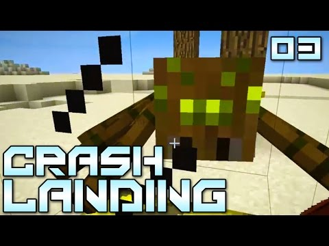 ready - Minecraft Crash Landing Mod Pack - Show this video some LOVE if you're excited about this series!!! You've managed to crash land on a dry, dusty planet. No water, no food, no real supplies....