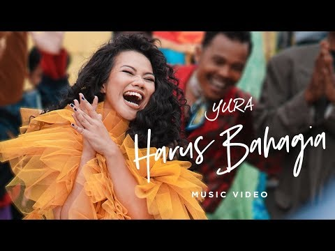 YURA YUNITA - Harus Bahagia (Official Music Video)