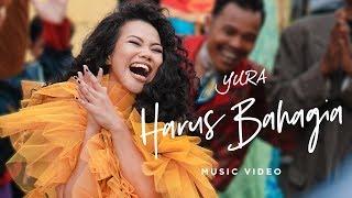 Download Lagu YURA YUNITA - Harus Bahagia Mp3