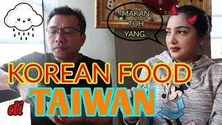 Video BERBURU MAKANAN KOREA DI TAIWAN, LOH??! MP3, 3GP, MP4, WEBM, AVI, FLV April 2019