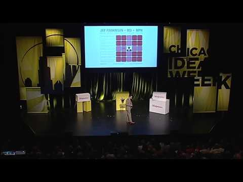 Dr. Jay Parkinson - Chicago Ideas Week