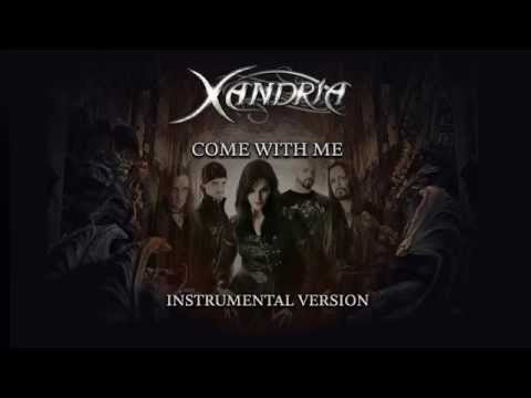 XANDRIA - Come With Me (instr.; audio)