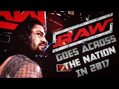 ► Raw Custom Intro || Across The Nation In 2017!! ◄